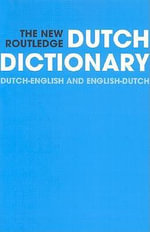 New Routledge Dutch Dictionary : Dutch-English/English-Dutch - R. Hempelman