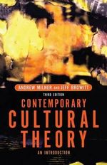 Contemporary Cultural Theory : An Introduction - Andrew Milner