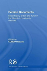 Persian Documents : Social History of Iran and Turan in the 15th-19th Centuries