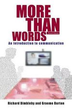 More Than Words : An Introduction to Communication - Richard Dimbleby