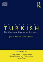Colloquial Turkish : The Complete Course for Beginners - Ad Backus