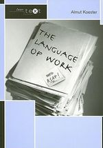 The Language of Work : Intertext - Almut Koester