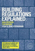 Building Regulations Explained :  A Field Guide to the Plumbing Codes - LONDON DIST SURV ASS