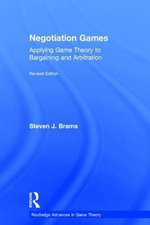 Negotiation Games : Revised Edition - Steven J. Brams