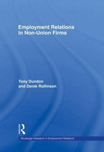 Employment Relations in Non-Union Firms - Tony Dundon