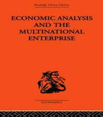 Economic Analysis and Multinational Enterprise - John H. Dunning