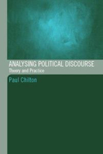 Analysing Political Discourse : Theory and Practice - Paul Chilton