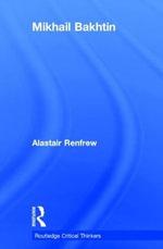 Mikhail Bakhtin - Alastair Renfrew