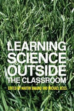 Learning to Teach Science outside the Classroom - Martin Braund