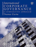 International Corporate Governance : A Comparative Approach - Thomas Clarke
