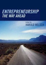 Entrepreneurship : The Way Ahead