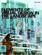 Elements of Visual Design in the Landscape - Simon Bell