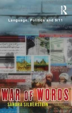 War of Words : Language Politics and 9/11 - Sandra Silberstein