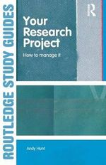 Your Research Project : How to Manage it - Andy Hunt