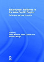 Employment Relations in the Asia-Pacific Region : Reflections and New Directions