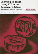 Learning to Teach Using ICT in the Secondary School : A Companion to School Experience