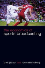 The Economics of Sports Broadcasting - Chris Gratton