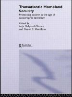 Transatlantic Homeland Security : Protecting Society in the Age of Catastrophic Terrorism - Anja Dalgaard-Nielsen