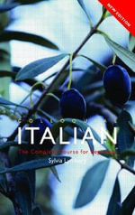 Colloquial Italian : The Complete Course for Beginners - Sylvia Lymbery