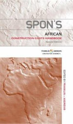 Spon's African Construction Cost Handbook : Spon's International Price Books - Franklin & Andrews