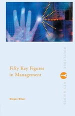 Fifty Key Figures in Management - Morgen Witzel