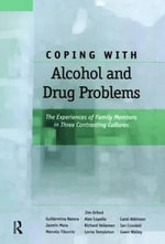 Coping with Alcohol and Drug Problems - Jim Orford