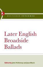 Later English Broadside Ballads