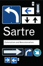 Colonialism and Neocolonialism : Routledge Classics - Jean-Paul Sartre