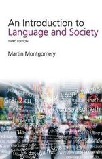 An Introduction to Language and Society - Martin Montgomery