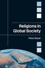 Religions in Global Society - Peter Beyer