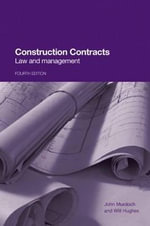 Construction Contracts : Law and Management - John Murdoch
