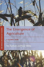 The Emergence of Agriculture : A Global View