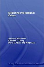 Mediating International Crises - Victor Asal