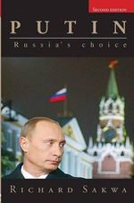 Putin : Russia's Choice - Richard Sakwa