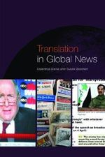Translation in Global News : New Accents - Susan Bassnett