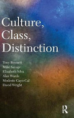 Culture, Class, Distinction - Tony Bennett
