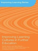 Improving Learning Cultures in Further Education : Understanding How Students Learn - David James