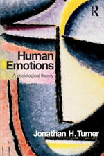 Human Emotions : A Sociological Theory - Jonathan H. Turner