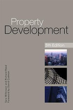 Property Development : 5th Edition - Sara J. Wilkinson