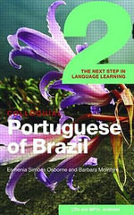 Colloquial Portuguese of Brazil 2 : The Complete Course for Beginners - Barbara McIntyre