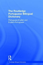 The Routledge Portuguese Bilingual Dictionary : Portuguese-english and English-portuguese - Maria Fernanda S. Allen