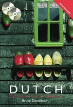 Colloquial Dutch : The Complete Course For Beginners  - Bruce Donaldson