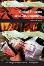 Global Finance and Development - David Hudson