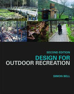 Design for Outdoor Recreation - Simon Bell