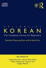 Colloquial Korean : Colloquials - Danielle Ooyoung Pyun