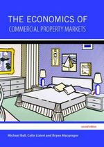 The Economics of Commercial Property Markets - Michael Ball