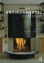 Beyond Environmental Comfort : Spatiality and Urban Change in London 1680-1820