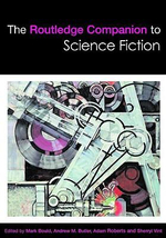 The Routledge Companion to Science Fiction : Routledge Literature Companions