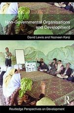 Non-governmental Organizations and Development : Routledge Perspectives on Development - David Lewis