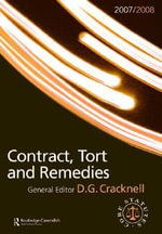 Contract, Tort and Remedies Statutes 2008-2009 : Routledge-Cavendish Core Statutes Series